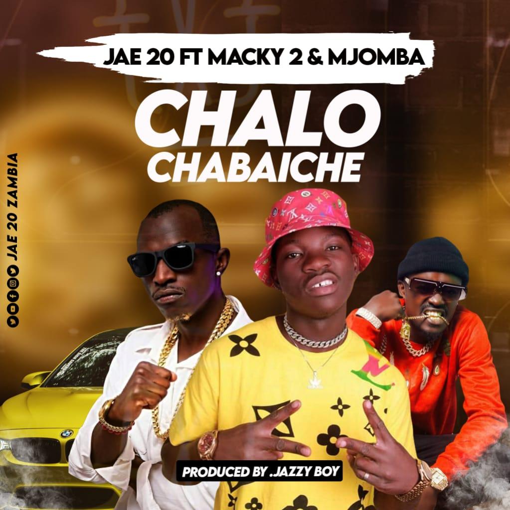 Jay 20 ft. Macky 2 & Mjomba - Chalo Chabaiche