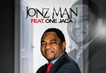 Jonz Man ft. One Jaca - Bally Ateke (UPND Campaign Song)