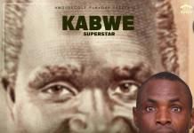 Kabwe - Ba Zambia Tulilile Pamo (Tribute to Dr. Kenneth Kaunda)