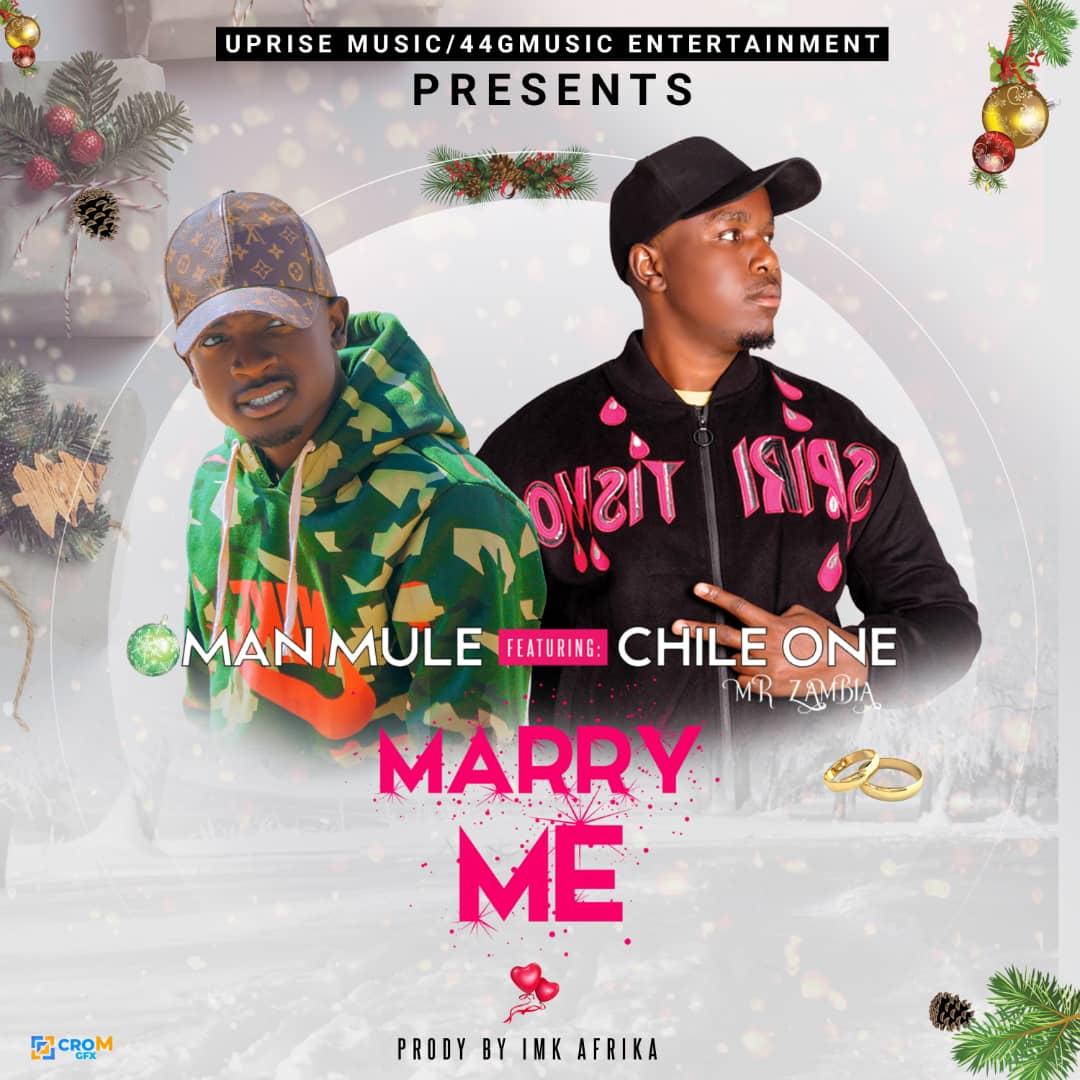 Man Mule ft. Chile One - Marry Me (Prod. IMK Afrika)