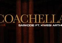 Sarkodie ft. Kwesi Arthur - Coachella (Official Video)