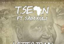 T-Sean ft. Sam Kuli & Mwape - Letter To My Children (Tribute to KK)