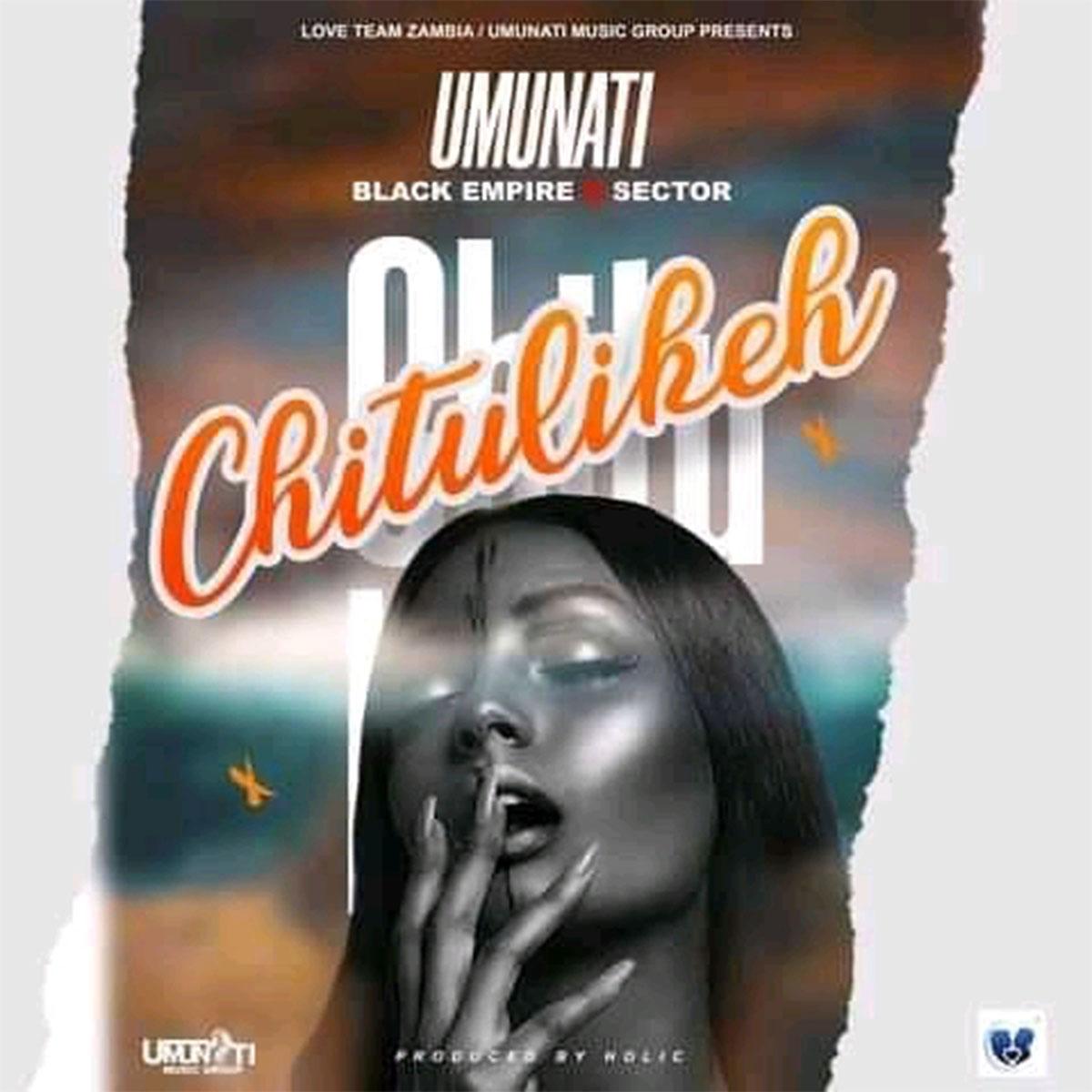 Vizzy Umunati X Black Empire X Sector - Chitulikeh (Prod. Holic)