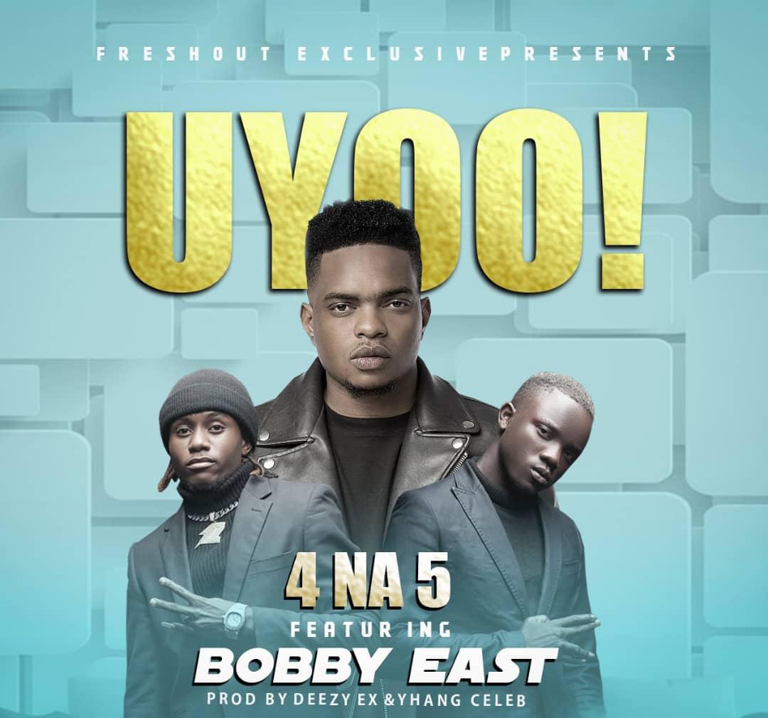 4 Na 5 ft. Bobby East - Uyoo!