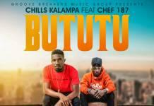 Chills Kalampa ft. Chef 187 - Bututu