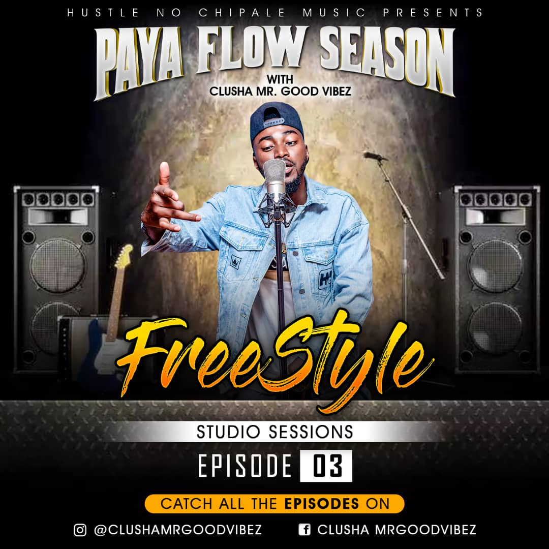 Clusha - Paya Flow Season (Ep03)