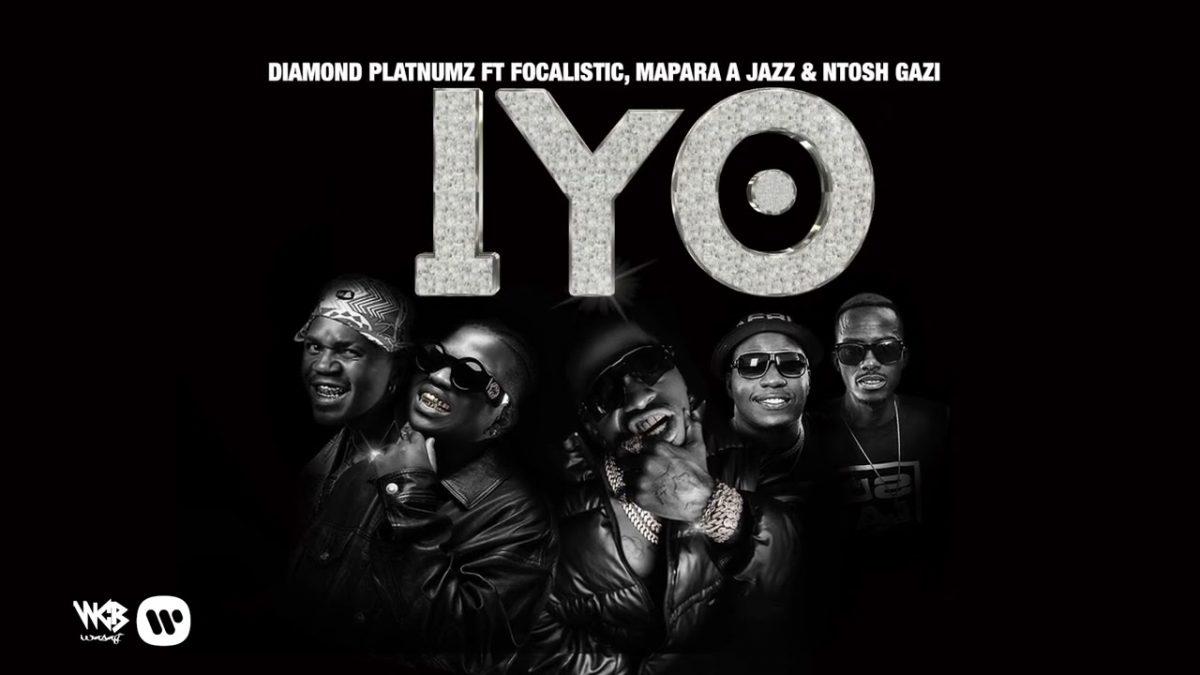 Diamond Platnumz ft. Focalistic, Mapara A Jazz & Ntosh Gazi - IYO