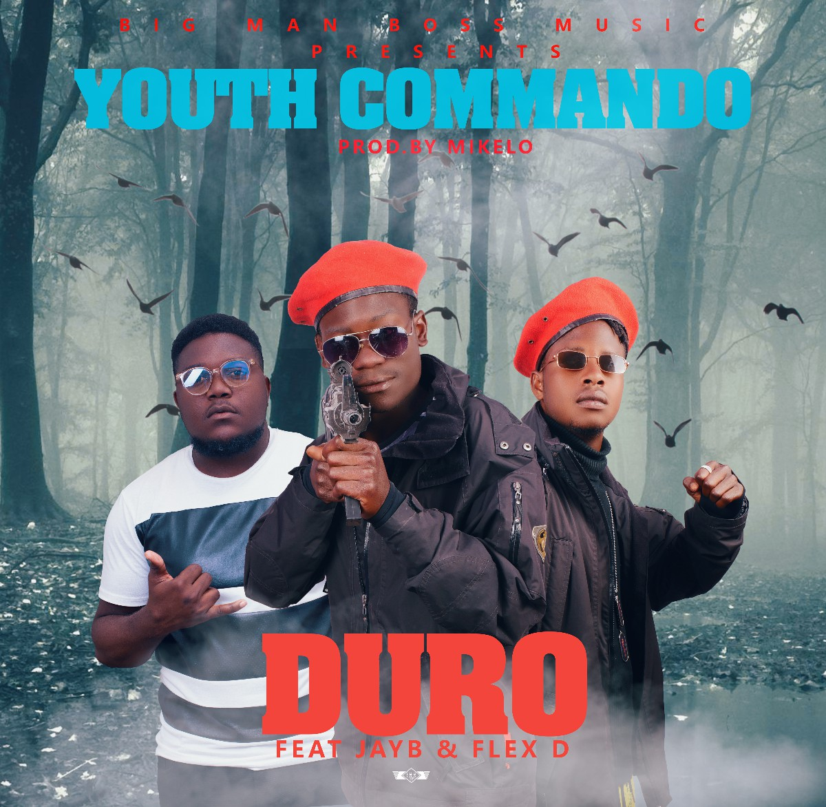 Duro ft. JayB & Flex D - Youth Commando (Prod. DJ Mikelo)