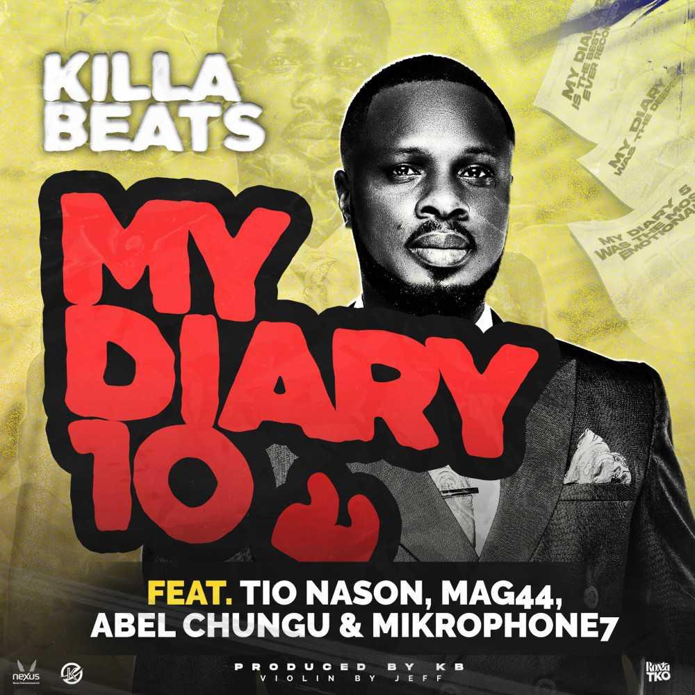 KB ft. Tio Nason, Mag44, Abel Chungu & Mickrophone7 - My Diary 10