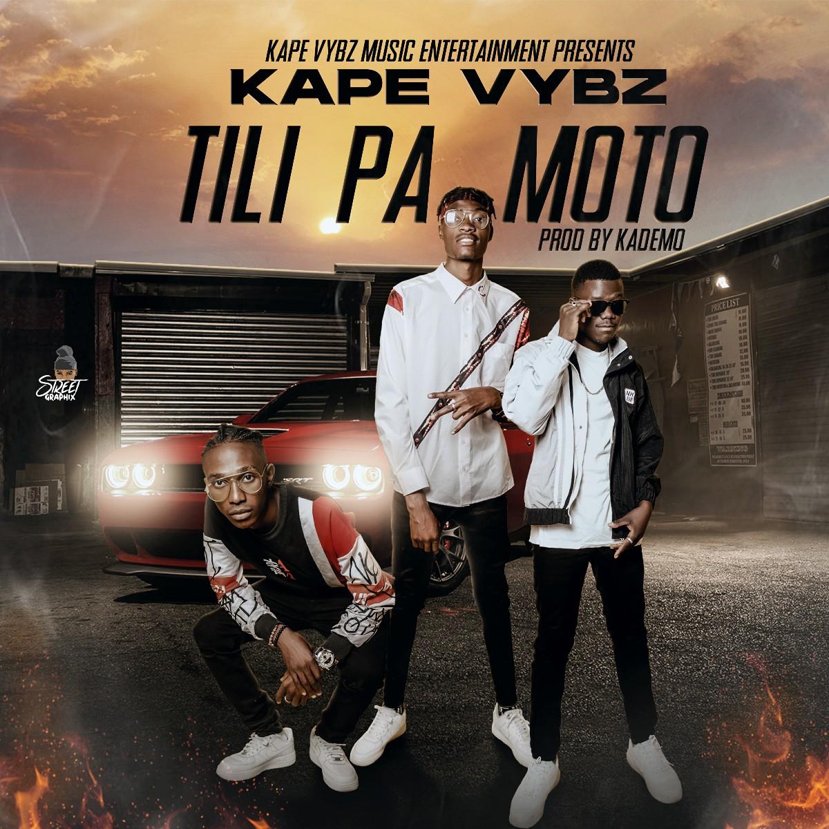 Kape Vybz - Tili Pa Moto (Prod. Kademo)