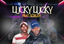 Lucky Lucky ft. Goblex - We Are Meant To Be