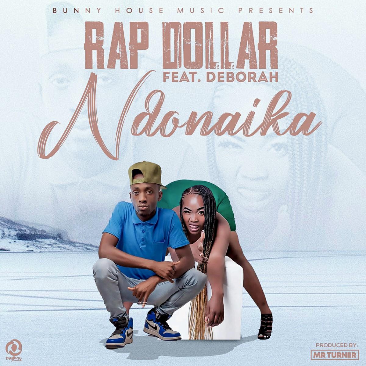 Rap Dollar ft. Deborah - Ndonaika (Prod. Mr Turner)
