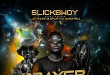 SlickBowy ft. Jay Thorn & Spartan Makaveli - Prayer And Power