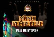 Willz - Mundi Pempelele (Prod. Miles Came Along & MT)