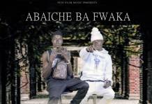 Abaiche Ba Fwaka - Very Very