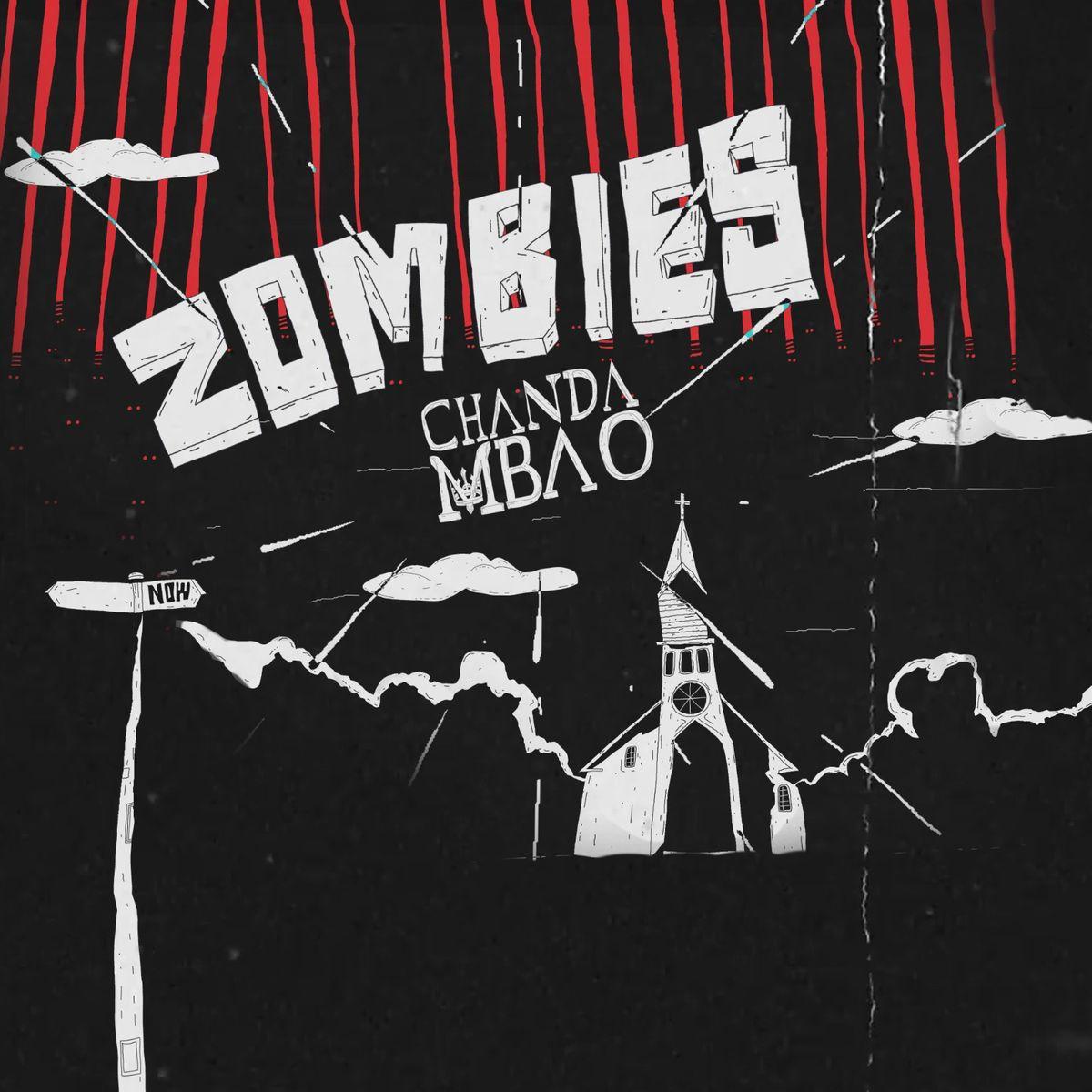 Chanda Mbao - Zombies