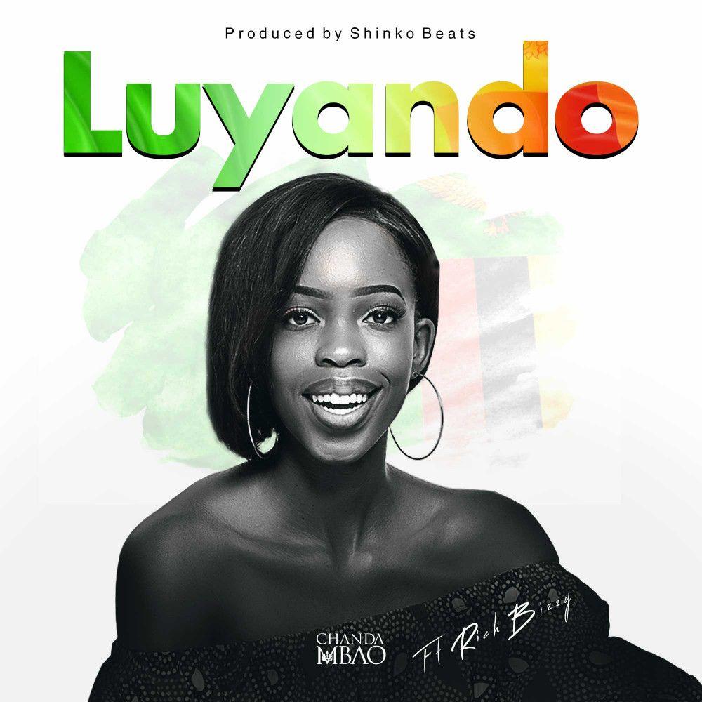 Chanda Mbao ft. Rich Bizzy - Luyando