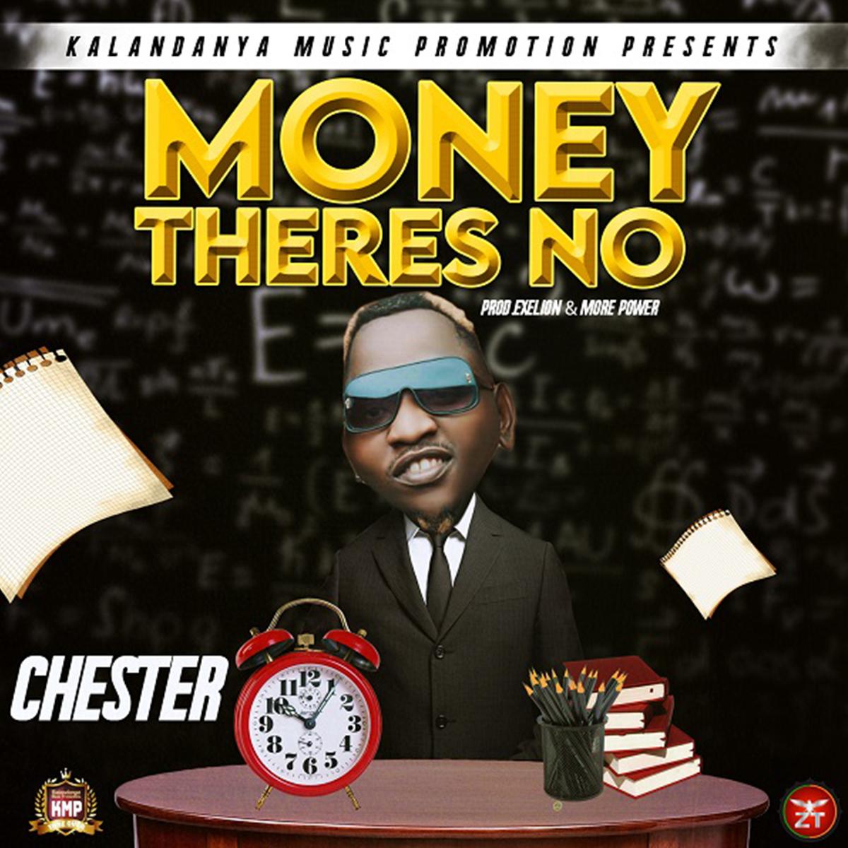 Chester - Money Theliz No