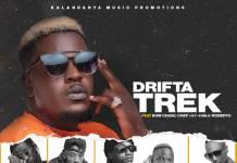 Drifta Trek ft. Bow Chase, Chef 187, 4 Na 5 & Roberto - Volume