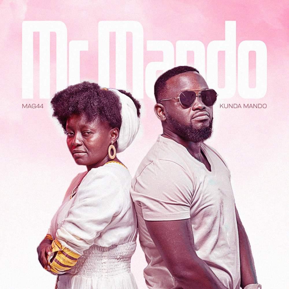 Mag44 ft. Kunda Mando - Mr Mando