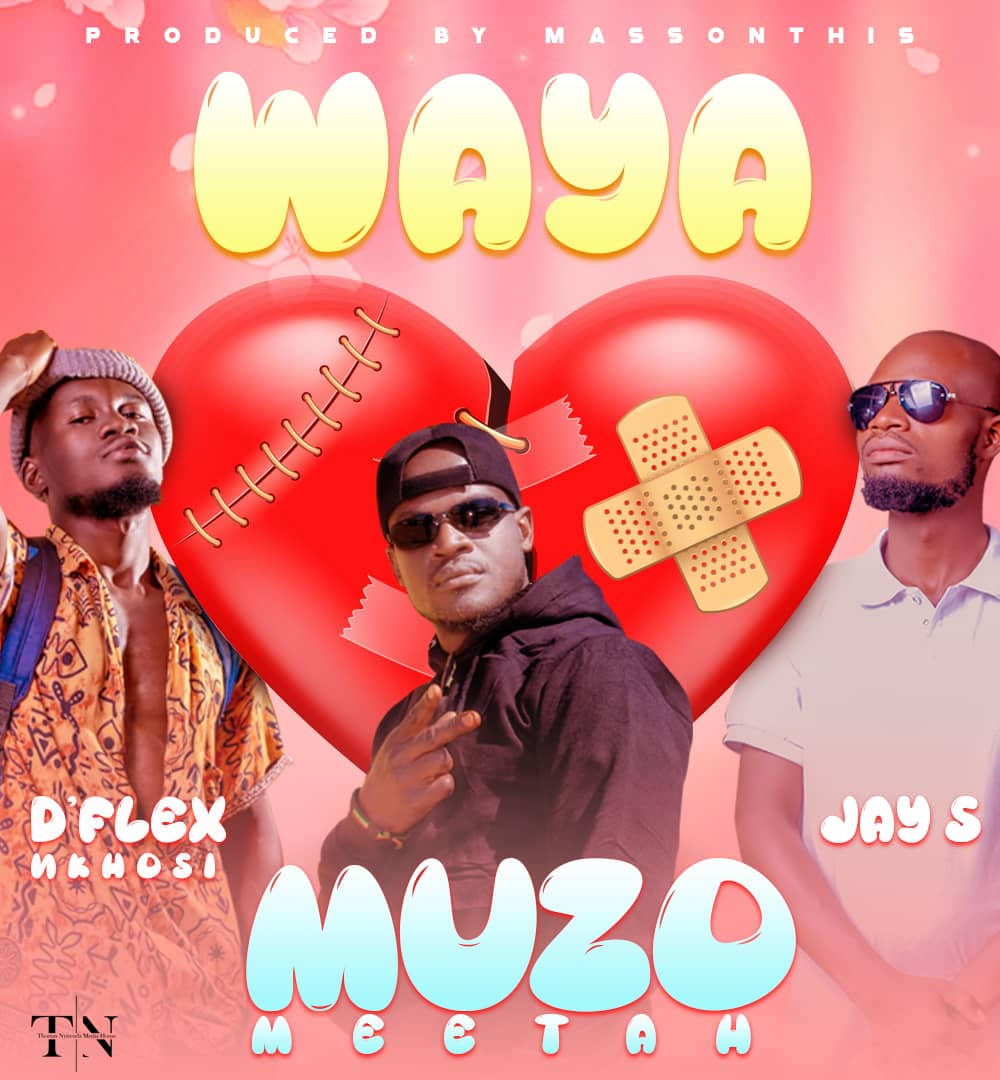 Muzo Meetah ft. D'Flex Nkosi & Jay S - Waya
