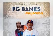 PG Banks ft. Mjomba - Tafilembeka