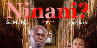 Simon Musichili Njobvu ft. Jose International - Ninani?