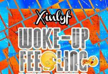 Xinlyf - Woke Up Feeling Like This