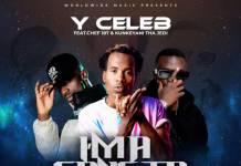 Y Celeb ft. Chef 187 & Kunkeyani Tha Jedi - Am A Gangster Exeh