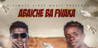 Abaiche Ba Fwaka - Teshachongo (Prod. T-Rux)