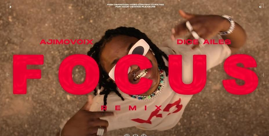 Ajimovoix ft. Dice Ailes - Focus (Remix)