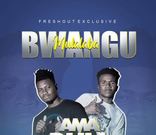 Ama Bull - Mulalaba Bwangu (Prod. Yhang Celeb)