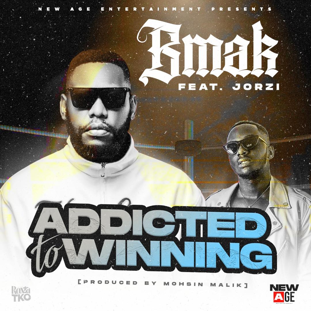 BMak ft. Jorzi - Addicted To Winning