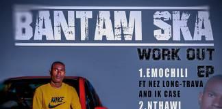 Bantam Ska - Work Out [EP]