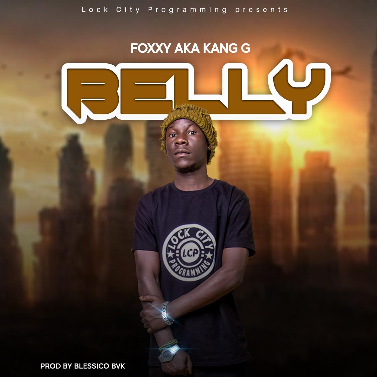 Foxxy AKA Kang G - Belly