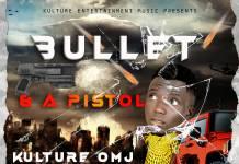 Kulture Omj - Bullet & A Pistol (Prod. DJ Sperry)
