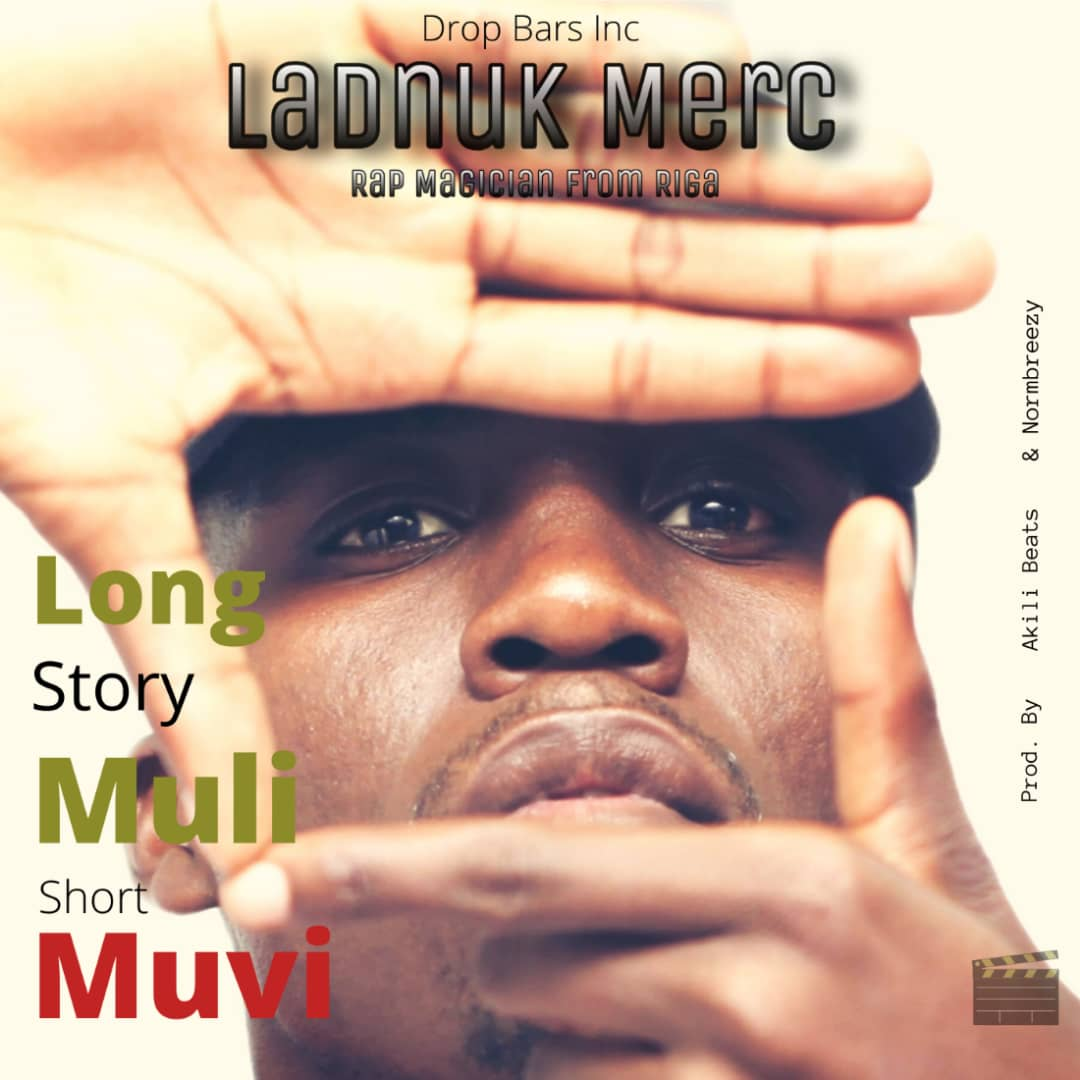 Ladnuk Merc - Long Story Muli Short Muvi
