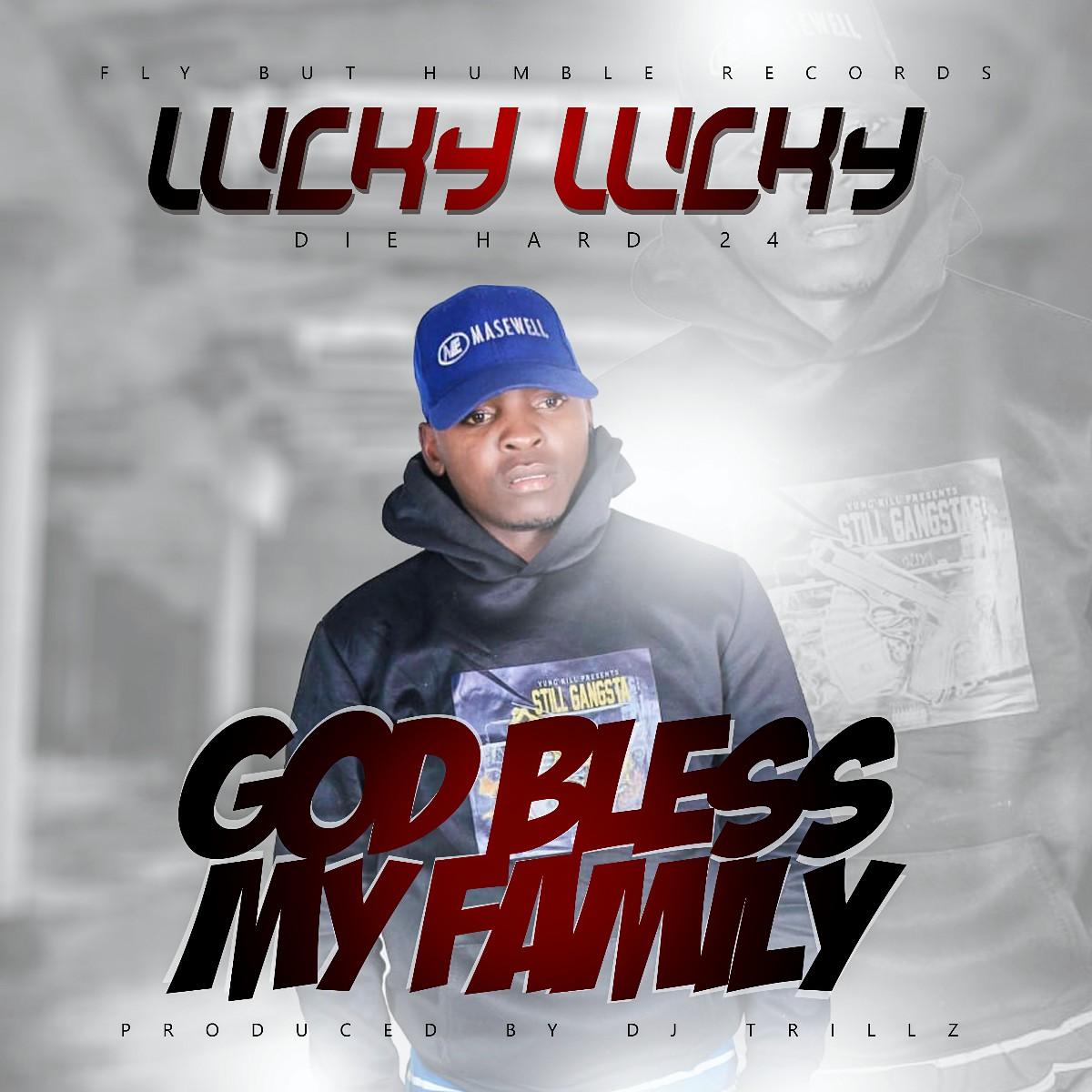 Lucky Lucky - God Bless My Family