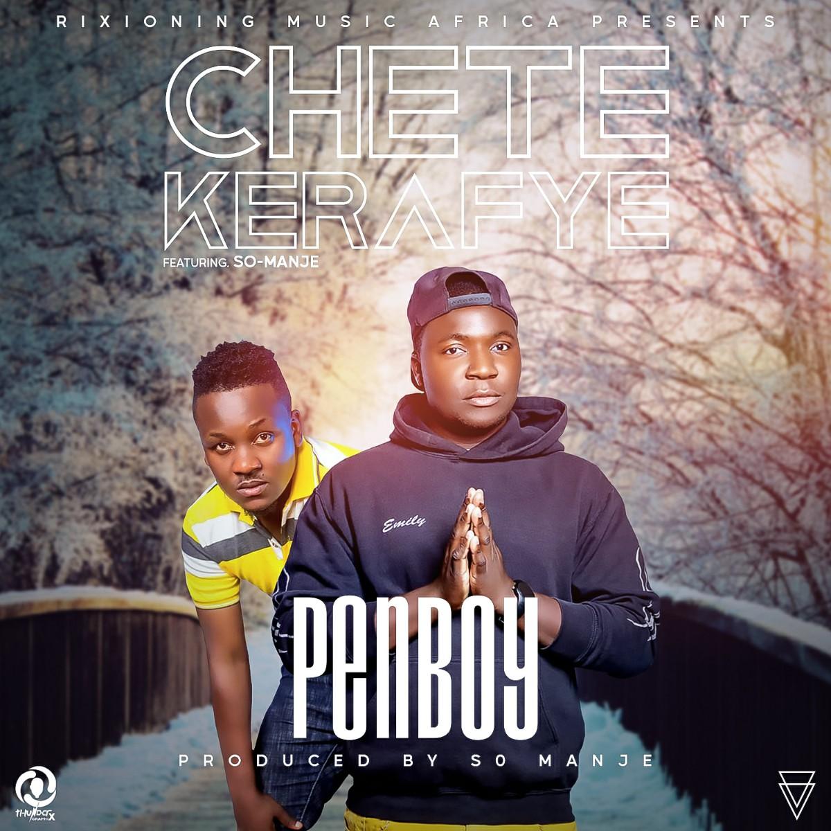 Penboy ft. So-Manje - Chetekelafye