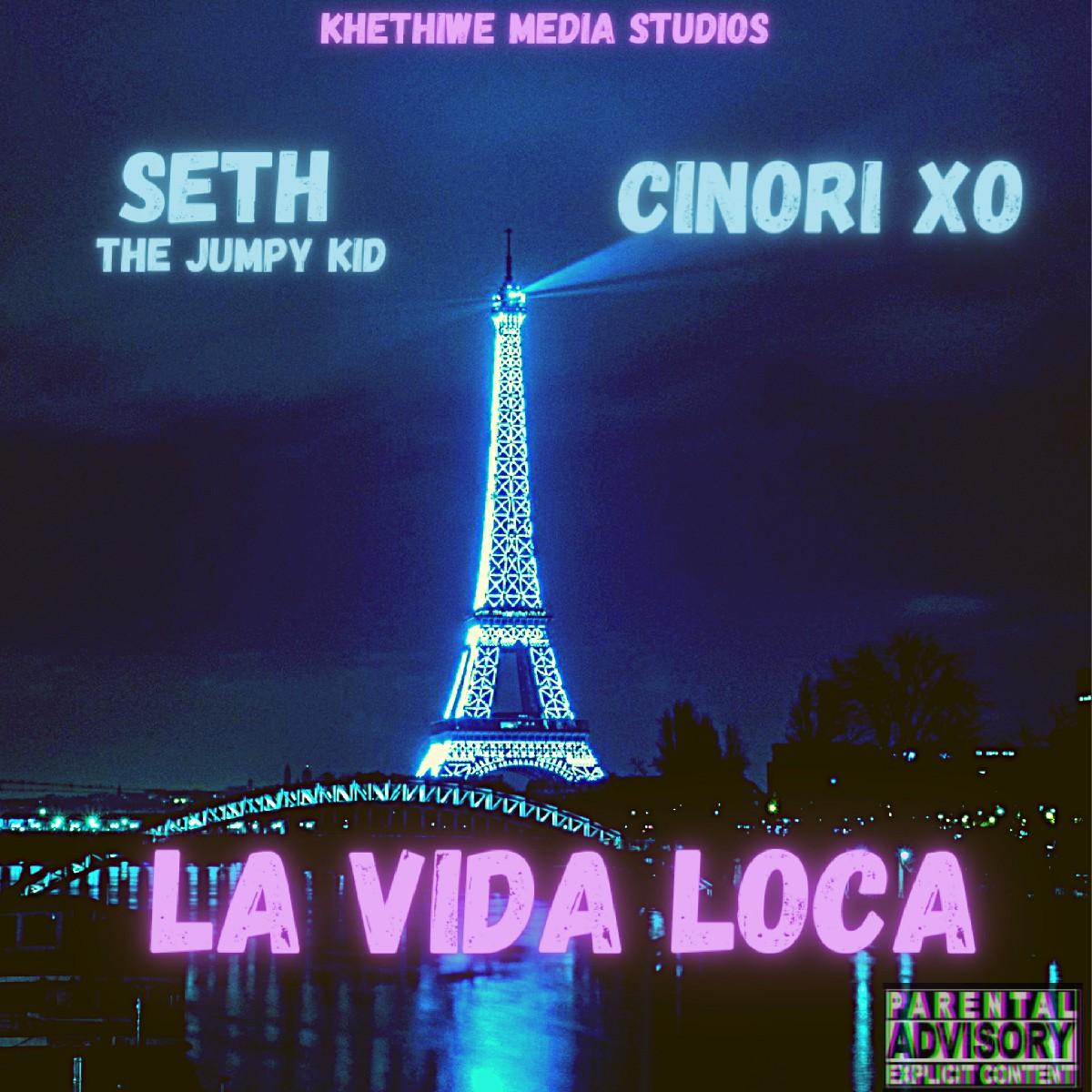 Seth the Jumpy Kid ft. Cinori XO - La Vida Loca