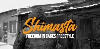 Shimasta - Freedom In Cages Freestyle