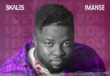 Skales ft. Imanse - I Dey Miss You