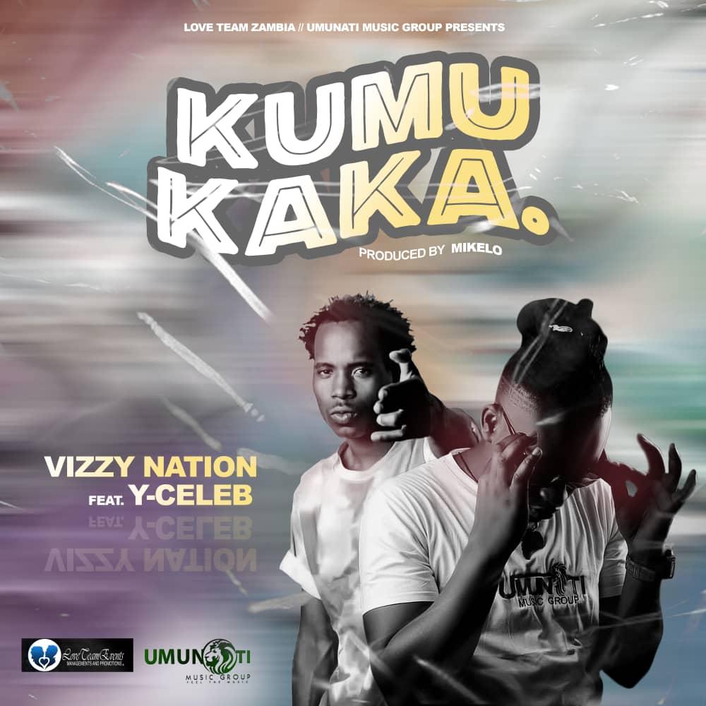 Vizzy Nation ft. Y Celeb - Kumukaka