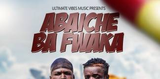 Abaiche Ba Fwaka - Mwalitalala (Prod. T-Rux)