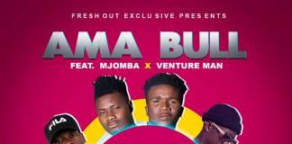Ama Bull ft. Mjomba & Venture - Kuti Badelela