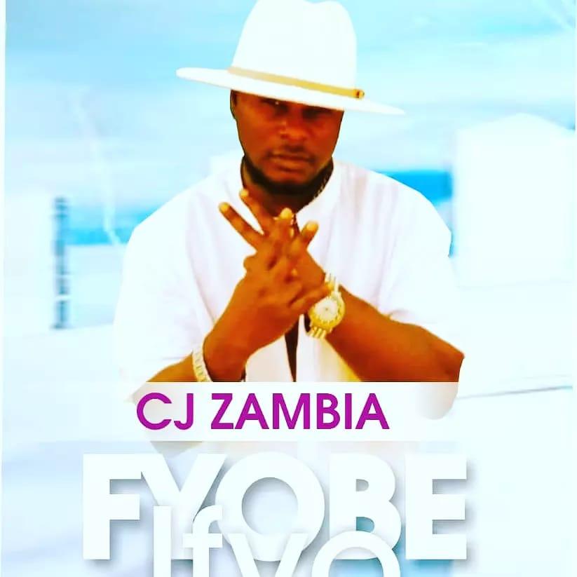 CJ Zambia - Fyobe Ifyo (Prod. Sam K)