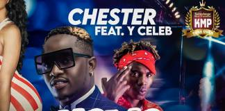 Chester ft. Y Celeb - Kama Normal