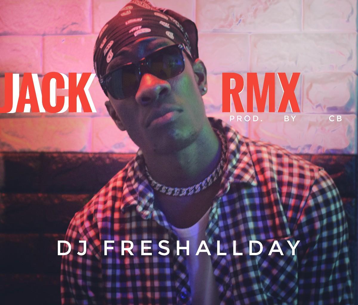 DJ FreshAllDay - Jack (Nasty C Cover)