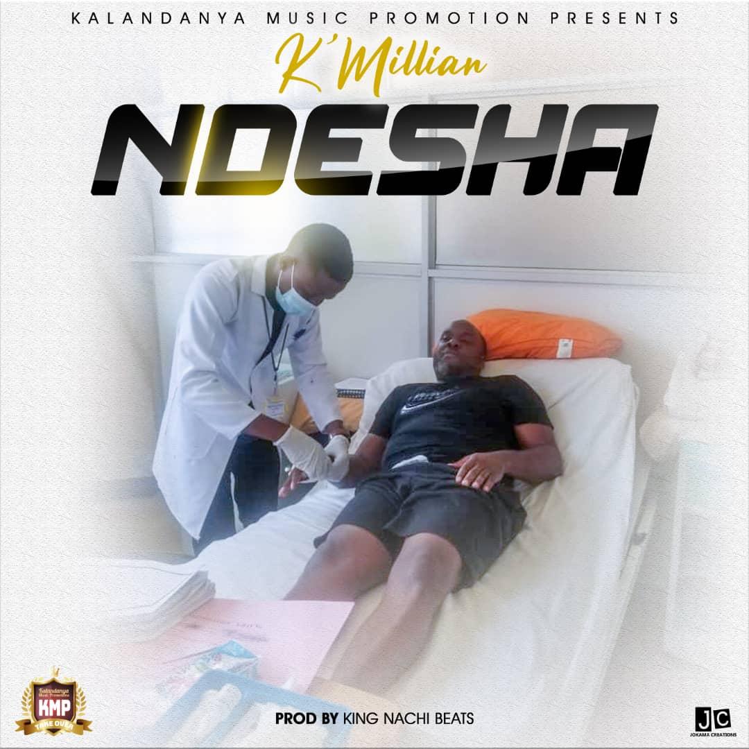 K'Millian - Ndesha (Prod. King Nachi Beats)