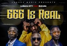Lusaka City ft. Bukasa - Njala (666 is Real)